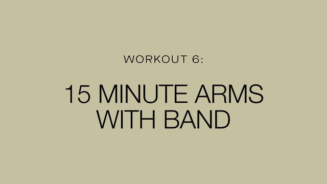 15 Minute Arms with Band
