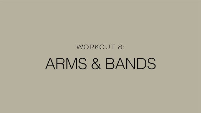 Workout 8: Arms & Bands