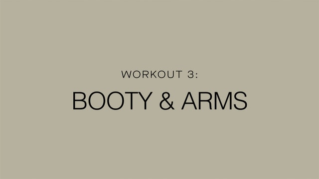 Workout 3: Booty & Arms