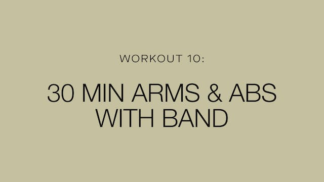 Workout 10: Arms & Abs With Band