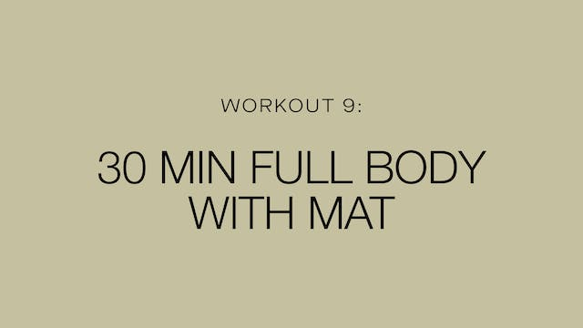 Workout 9: 30 Minute Full Body