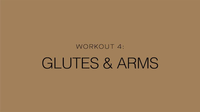 Workout 4: Glutes & Arms
