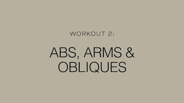 Workout 2: Abs, Arms, & Obliques