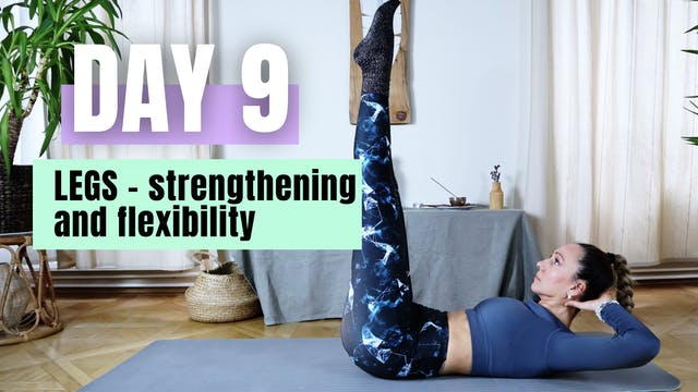 DAY 9_LEGS - Strengthening and Flexib...