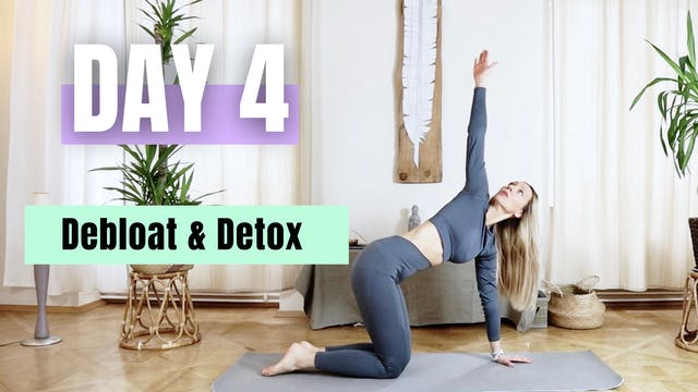 DAY 4_Debloat and Detox / 30 min Full...