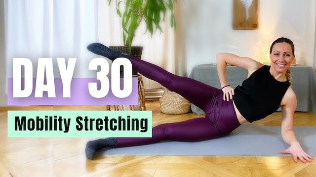DAY 30_Mobility Stretching