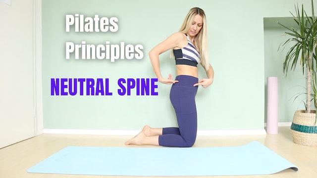 Pilates Movement Principles - Neutral Spine