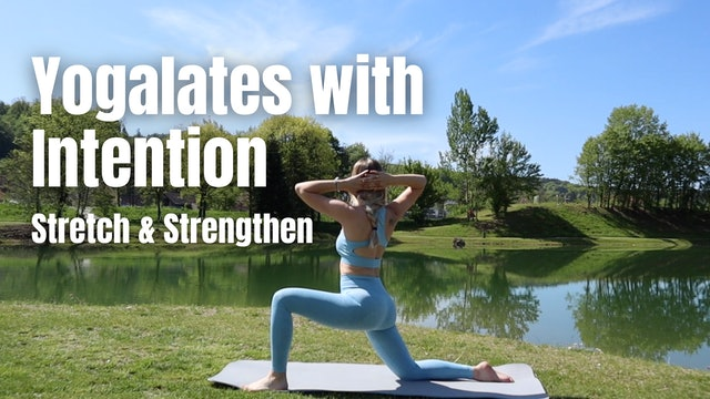 Yogalates_Stretch and Strengthen with intention
