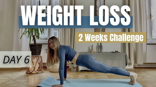 DAY 6 : Weight Loss Challenge