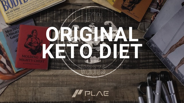 Iron Roots - Ep. 16 - The Original Keto Diet!