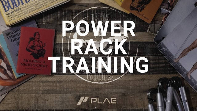 "Iron Roots - Ep. 15 - Power Rack Training with Bill ""Peanuts"" West"