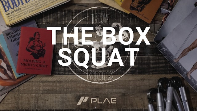 The Box Squat