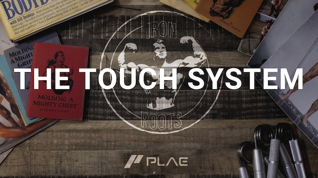 The Touch System
