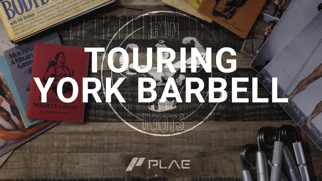 Iron Roots - Ep. 24 - A Tour of Historic York Barbell