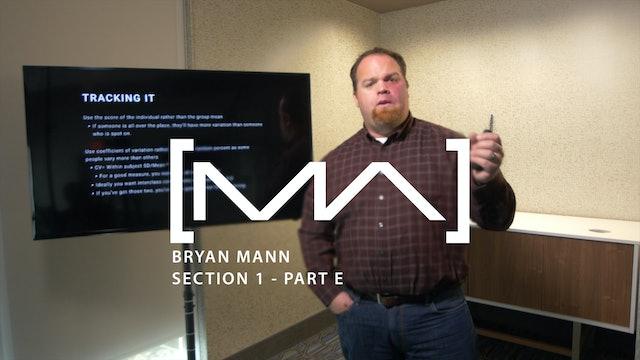 Bryan Mann - Section 1 - Part E