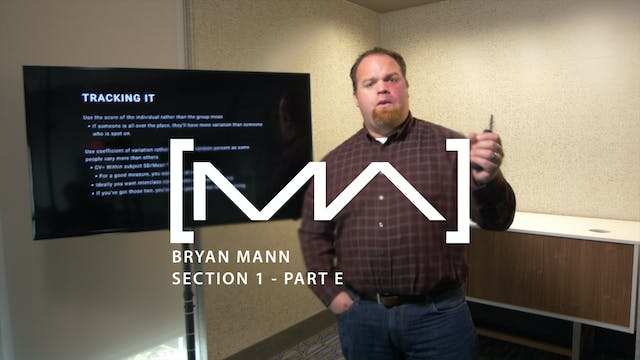 Bryan Mann - Section 1 - Part E