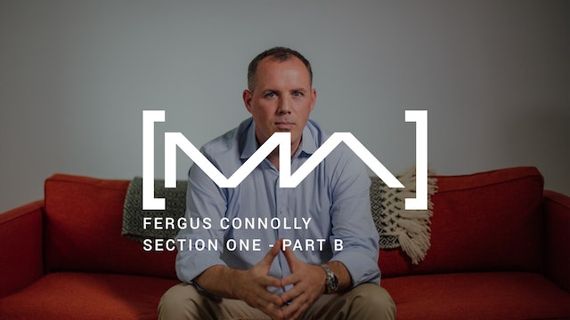 Fergus Connolly - Section One - Part B