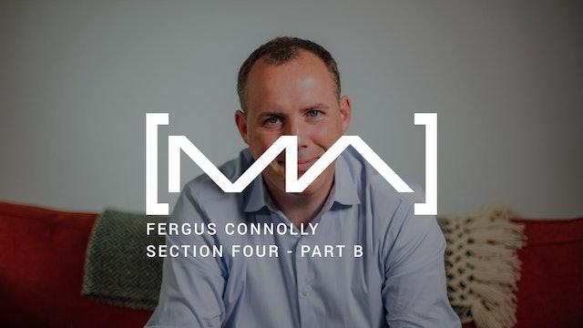 Fergus Connolly - Section Four - Part B