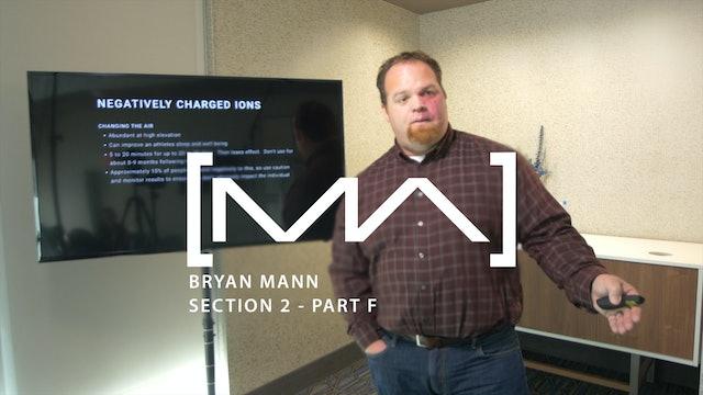 Bryan Mann - Section 2 - Part F