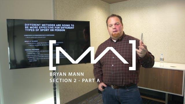 Bryan Mann - Section 2 - Part A