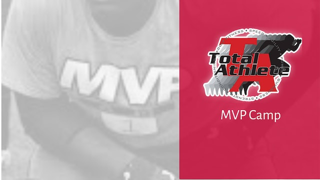 TOTAL ATHLETE MVP CAMP