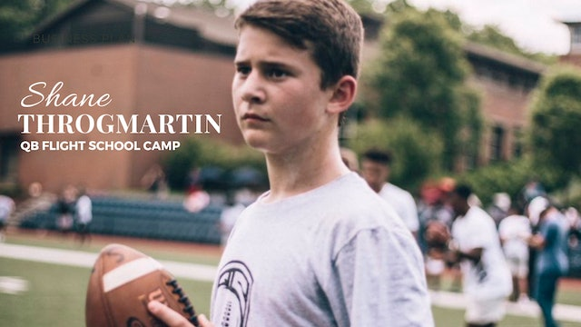 SHANE THROGMARTIN - Putting In Work At Quincy Avery QB Flight School Camp In ATL