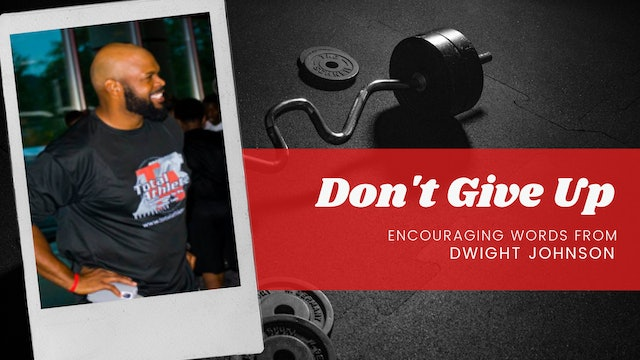Dwight Johnson Encourages Athletes to Not Give Up on Their Dreams