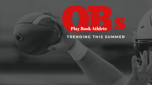 DROPPING DIMES:  Play Book Quarterbacks Trending This Summer