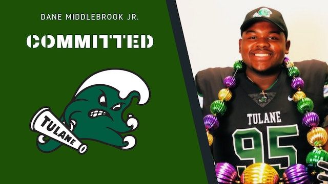 What Offers Meant to Tulane Commit Dane Middlebrook Jr.