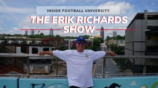 ERIK RICHARDS SHOW: Inside Football U...