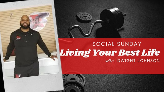SOCIAL SUNDAY: Living Your Best Life
