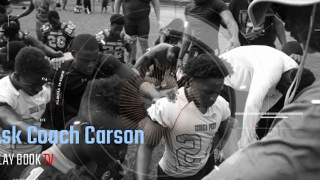 ASK COACH CARSON