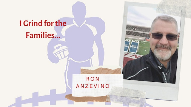 Coach Ron Anzevino I GRIND FOR THE FAMILIES