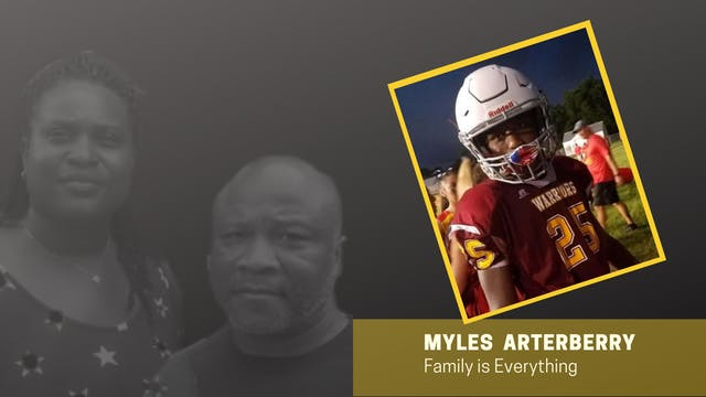 MYLES ARTERBERRY: Family is Everything