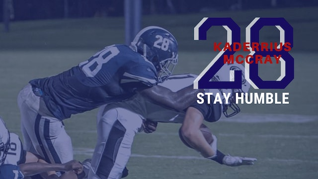 2020 Kaderrious McCray: STAY HUMBLE