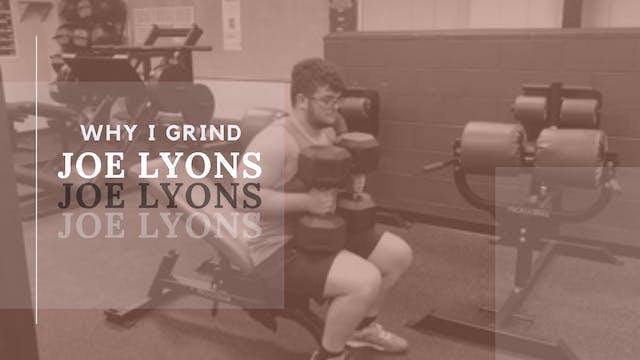 Joe Lyons: WHY I GRIND