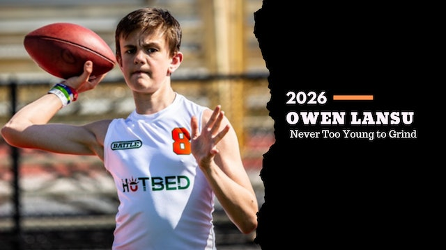 2026 QB Owen Lansu - NEVER TOO YOUNG TO GRIND