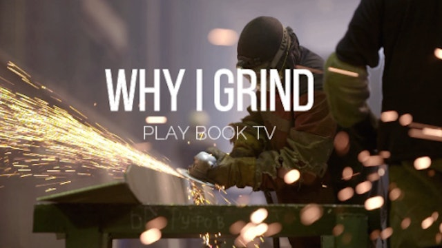 WHY I GRIND CAMPAIGN