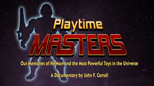 Playtime Masters: Our Memories of He-Man