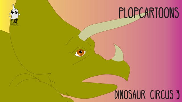 PLOPcartoons Dinosaur Circus 03