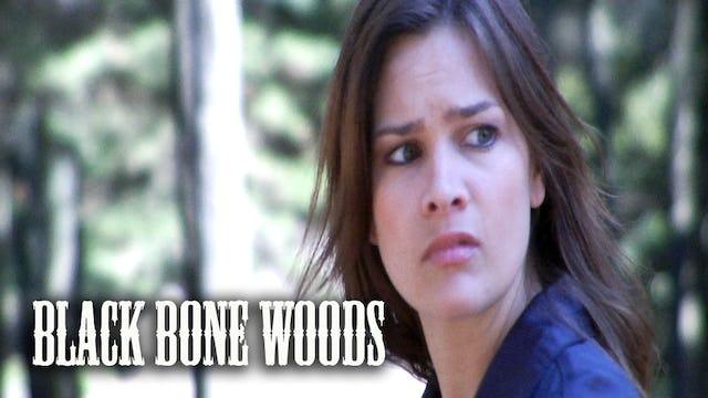 Black Bone Woods