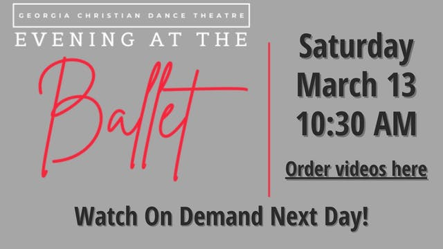 Evening At The Ballet 3/13/2021 10:30 AM