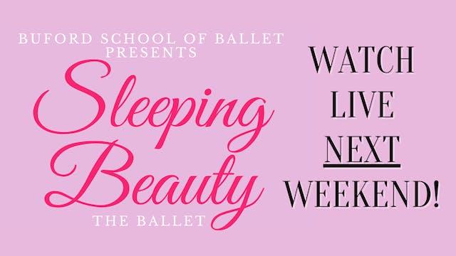 Sleeping Beauty the Ballet: Sunday 5/2/2021 2:00 PM