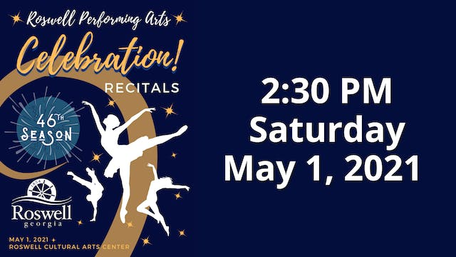 Celebration! Saturday 5/1/2021 2:30 PM