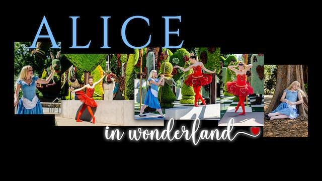Roswell Dance Theatre: Alice in Wonderland Sunday 3/28/2021 5:00 PM
