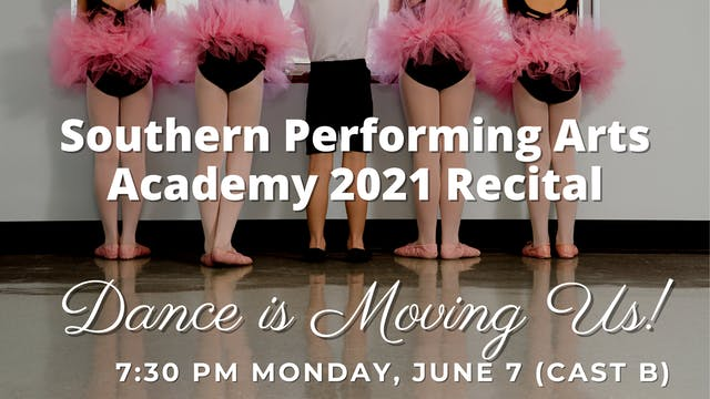 Dance is Moving Us: Monday 6/7/2021 7:30 PM