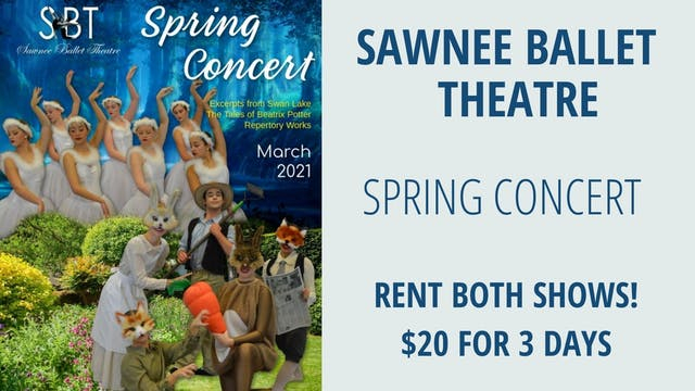 Rent the Sawnee Ballet Theatre 2021 Spring Concert