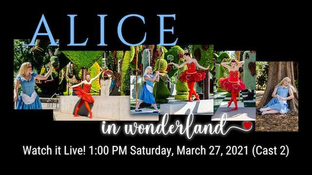 Alice in Wonderland LIVE! 03/27/2021 1:00 PM