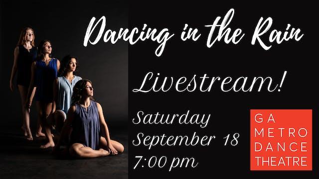 Dancing in the Rain: Livestream! (GA Metro Dance Theatre 2021)