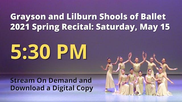 Spring Recital Saturday 5/15/2021 5:3...